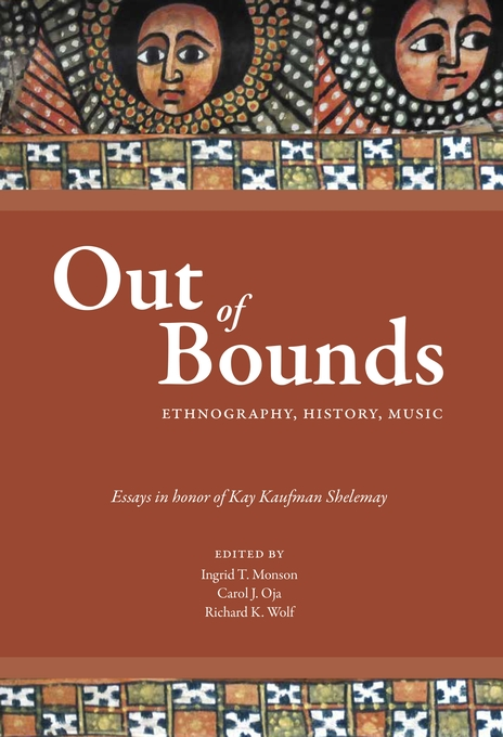 Cover: Out of Bounds: Ethnography, History, Music, from Harvard University Press