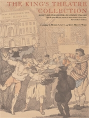 Cover: The King's Theatre Collection: Ballet and Italian Opera in London, 1706-1883
