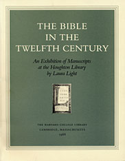 Cover: The Bible in the Twelfth Century: An Exhibition of Manuscripts at the Houghton Library