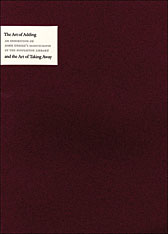 Cover: The Art of Adding and the Art of Taking Away: Selections from John Updike's Manuscripts