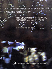Cover: Center for Middle Eastern Studies, Harvard University: Reflections on the Past, Visions for the Future