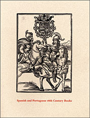 Cover: Spanish and Portuguese 16th Century Books in the Department of Printing and Graphic Arts: A Description of an Exhibition and a Bibliographical Calatogue of the Collection
