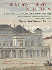 Cover: The King's Theatre Collection: Ballet and Italian Opera in London, 1706-1883, Revised Edition