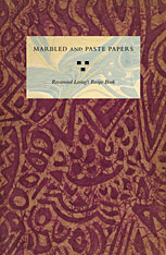 Cover: Marbled and Paste Papers: Rosamond Loring's Recipe Book, Facsimile Edition