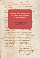 Cover: A Garland of Satire, Wisdom, and History: Latin Verse from Twelfth-Century France (Carmina Houghtoniensia)