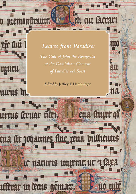 Cover: Leaves from Paradise: The Cult of John the Evangelist at the Dominican Convent of Paradies bei Soest, from Harvard University Press