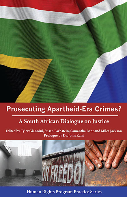 Cover: Prosecuting Apartheid-Era Crimes?: A South African Dialogue on Justice, from Harvard University Press