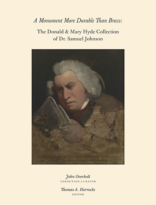 Cover: A Monument More Durable than Brass: Donald & Mary Hyde Collection of Dr. Samuel Johnson, from Harvard University Press