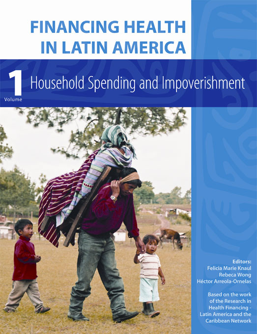 Cover: Financing Health in Latin America, Volume 1: Household Spending and Impoverishment, from Harvard University Press