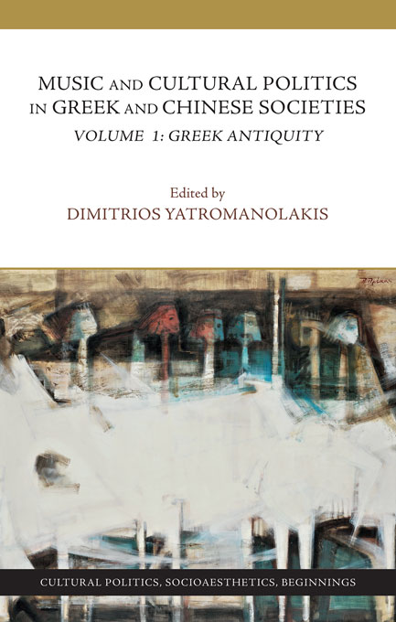 Cover: Music and Cultural Politics in Greek and Chinese Societies, Volume 1: Greek Antiquity, from Harvard University Press