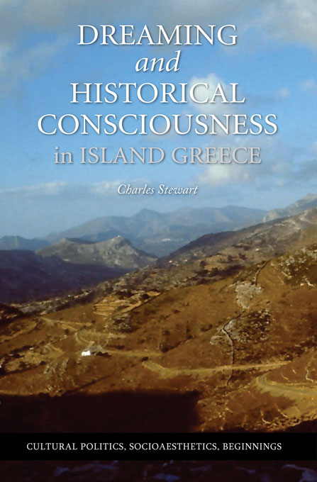 Cover: Dreaming and Historical Consciousness in Island Greece, from Harvard University Press