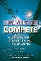 Cover: Upgrading to Compete: Global Value Chains, Clusters, and SMEs in Latin America