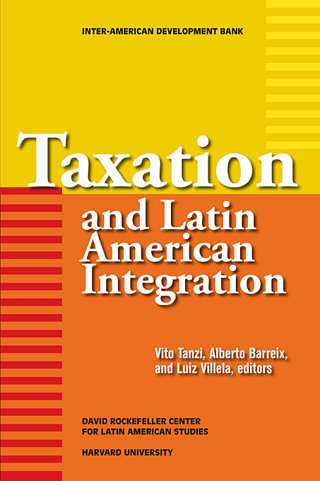 Cover: Taxation and Latin American Integration, from Harvard University Press