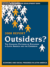 Cover: Outsiders? The Changing Patterns of Exclusion in Latin America and the Caribbean, Economic and Social Progress in Latin America, 2008 Report