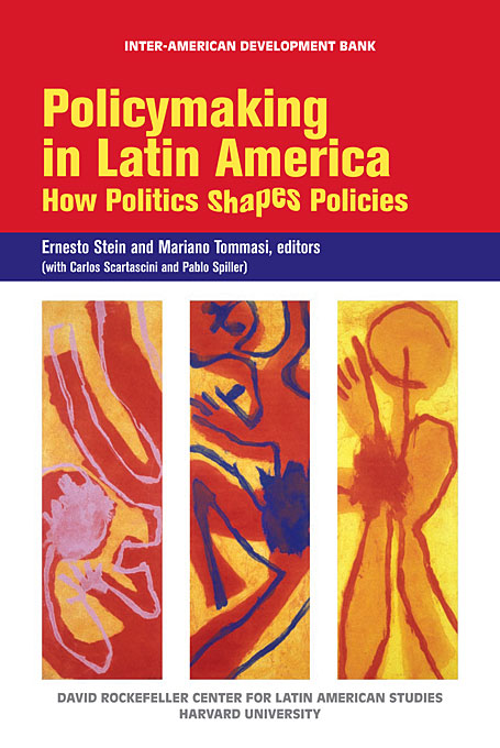 Cover: Policymaking in Latin America: How Politics Shapes Policies, from Harvard University Press