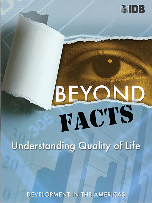 Cover: Beyond Facts: Understanding Quality of Life, Development in the Americas 2009, from Harvard University Press