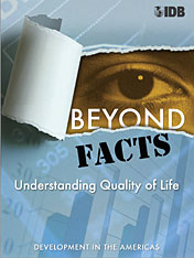 Cover: Beyond Facts: Understanding Quality of Life, Development in the Americas 2009