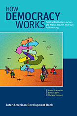 Cover: How Democracy Works: Political Institutions, Actors, and Arenas in Latin American Policymaking