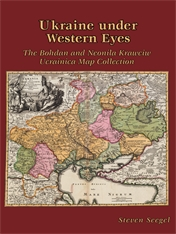 Cover: Ukraine under Western Eyes: The Bohdan and Neonila Krawciw Ucrainica Map Collection