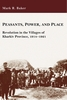 Cover: Peasants, Power, and Place: Revolution in the Villages of Kharkiv Province, 1914–1921
