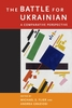 Cover: The Battle for Ukrainian: A Comparative Perspective