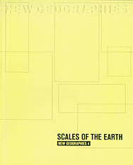 Cover: New Geographies, 4: Scales of the Earth