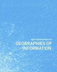 Cover: New Geographies, 7: Geographies of Information