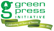 Green Press Initiative: Celebrating 10 Years of Success, 2001–2011