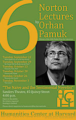 Poster: 6 Norton Lectures by Orhan Pamuk, sponsored by the Humanities Center at Harvard